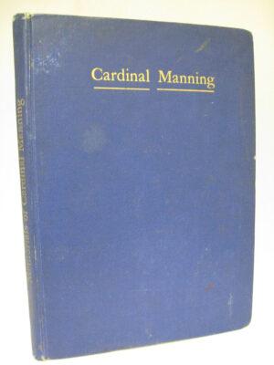 Memorials of Cardinal Manning by Cardinal Manning  (John Oldcastle)