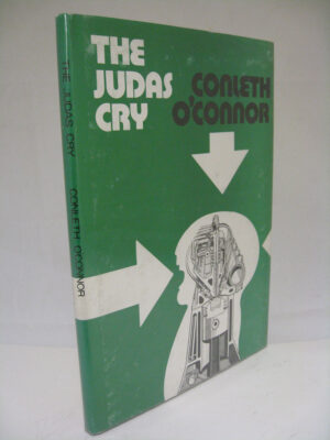 The Judas Cry by Conleth O'Connor