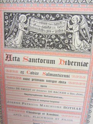 Acta Sanctorum Hiberniae (Lives of the Irish Saints) by Caroli De Smedt