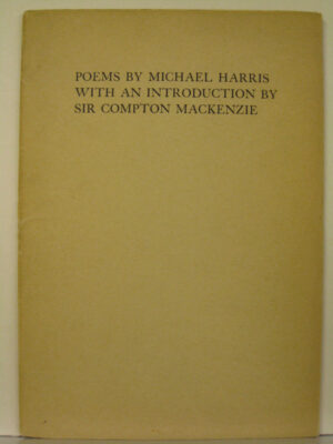 Poems by Micheal Harris (Sir Compton MacKenzie)