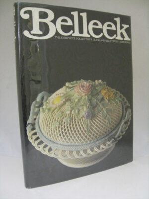 Belleek. Complete Collector's Guide (1978) by Richard K Degenhardt