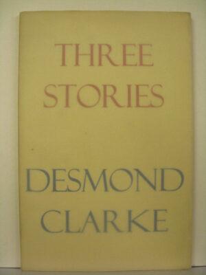 Three Stories by Desmond Clarke