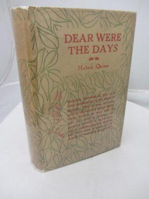Dear Were the Days by Herbert Quinn