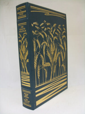 The Road To Wellville. Limited Edition. Signed by the Author. by T Coraghessan Boyle