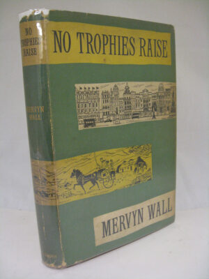 No Trophies Raise by Mervin Wall