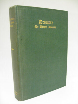 Dromore An Ulster Diocese by ED Atkinson