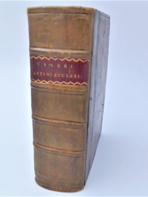 Britannicarum Ecclesiarum Antiquitates. History of the Irish Church (1639) by James Ussher (Archbishop of Armagh)