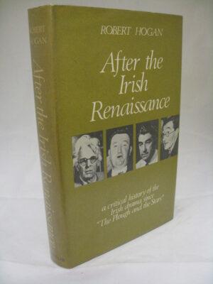 After The Irish Renaissance by Robert Hogan
