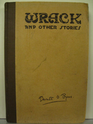 Wrack and other Stories by Dermot O'Byrne