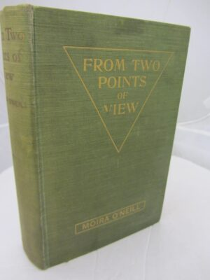 From Two Points of View by Moira O'Neill