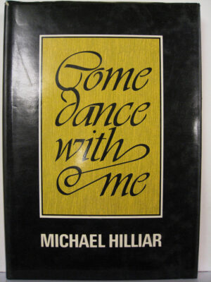 Come Dance With Me (1977) by Michael Hilliar