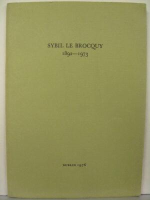 Sybil Le Brocquy 1892-1973 by Sybill Le Brocquy