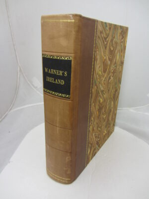 The History of the Rebellion and Civil-War in Ireland by Ferdinando Warner