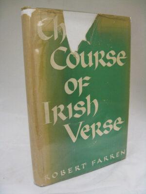 The Course of Irish Verse in English by Robert Farren