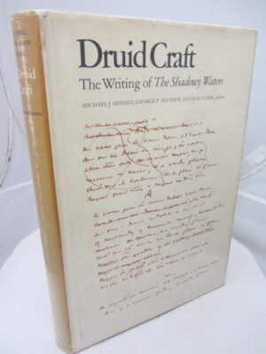 Druid Craft. The Writings of The Shadowy Waters (1971) by WB Yeats  (M.J.  Sidnell