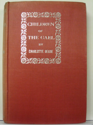 Children of the Gael by Charlotte Dease