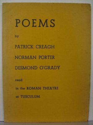 Poems by Desmond O'Grady / Patrick Creagh / Norman Proter