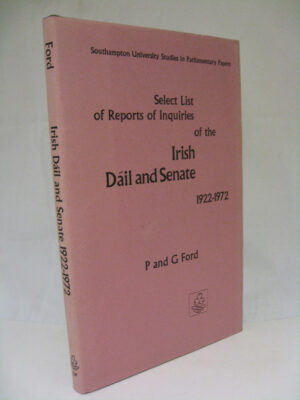 A Select List of Reports of Inquiries of the Irish Dáil and Senate