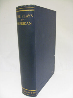 The Plays of Richard Brinsley Sheridan by Richard Brinsley Sheridan