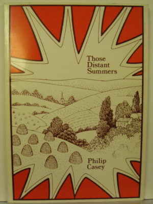 Those Distant Summers by Philip Casey
