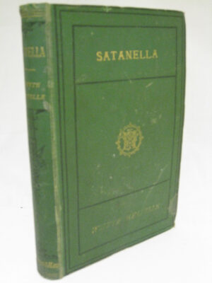 Satanella a Story of Punchestown by GJ Whyte-Melville