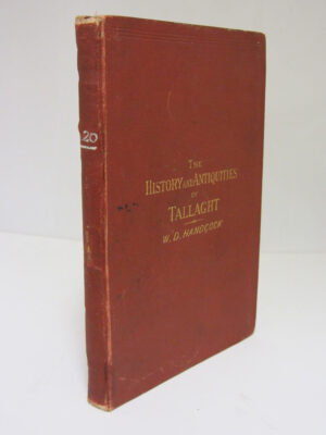 The History and Antiquities of Tallaght by William Domville Handcock