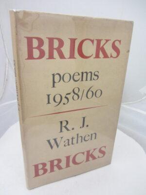 Bricks  Poems 1958-60 by RJ Wathen