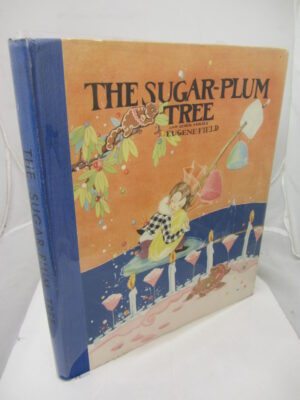 The Sugar-Plum Tree by Eugene Field