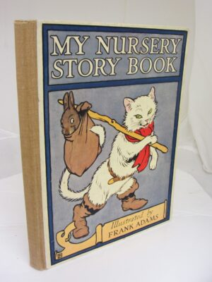 My Nursery Story Book by Frank Adams
