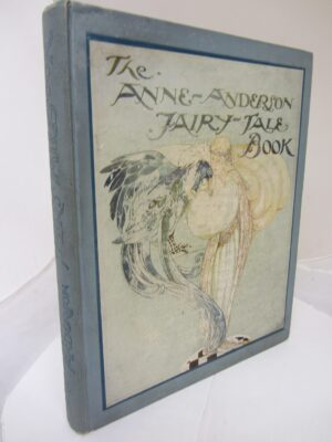 The Anne Anderson Fairy Tales by Anne Anderson