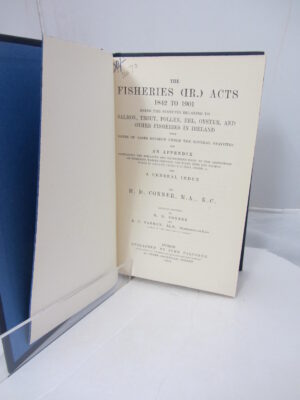 The Fisheries (IR) Acts 1842-1901 by HD Conner / EC Farrran.