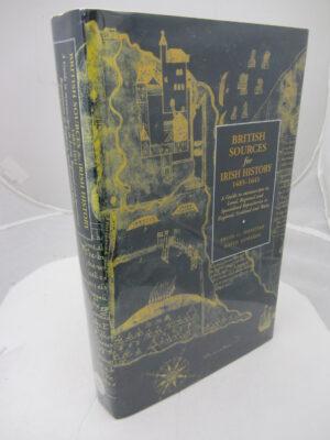 British Sources for Irish History 1485-1641 by Brian C Donovan / David Edwards