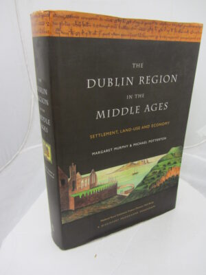 The Dublin Region in the Middle Ages: Settlement