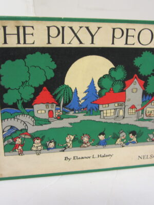The Pixy People by Eleanor Halsey