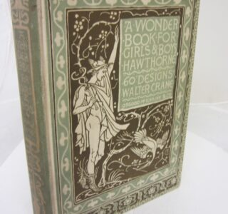 Wonder Book for Gilrs and Boys by Nathaniel Hawthorne