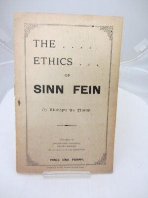 The Ethics of Sinn Feinn by Riobárd Ua Fhloinn (Robert Lynd)