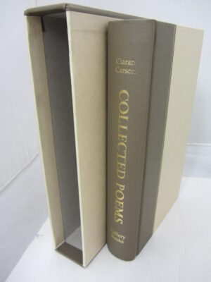 Collected Poems. Limited Signed Edition (2008) by Ciaran Carson