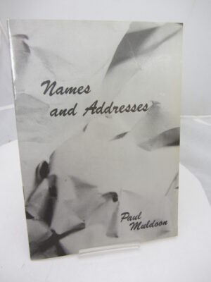 Names and Addresses. by Paul Muldoon