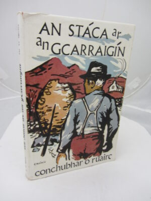 An Stáca ar an gCarraigín. by Conchubha O Ruairc