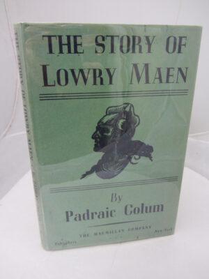 The Story of Lowry Maen. by Padraic Colum