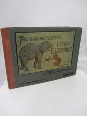 The Story of the Discontented Little Elephant. First Edition