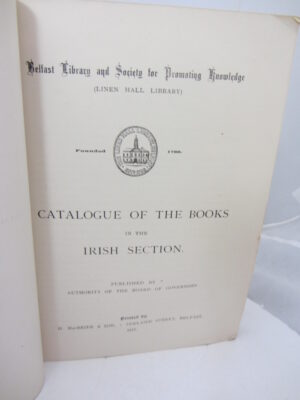 Catalogue of the  Books in the Irish Section. Linien Hall Library