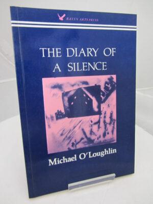 The Diary of a Silence. by Michael O'Loughlin