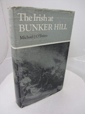 The Irish at Bunker Hill. by Michael J O'Brien
