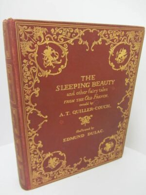 The Sleeping Beauty and Other Fairy Tales. Illustrated by Edmund Dulac (1910) by Arthur Quiller Crouch