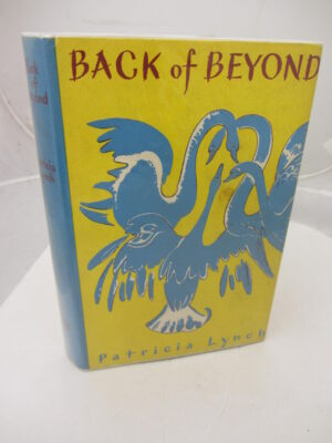Back of Beyond. by Patricia Lynch