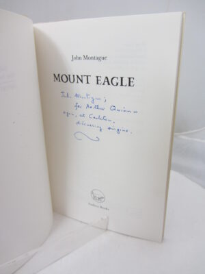 Mount Eagle. Author Inscribed (1988) by John Montague