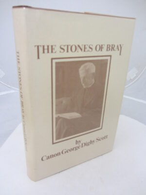 The Stones of Bray.  With a new introduction by Colbert Martin. by Canon George Digby Scott