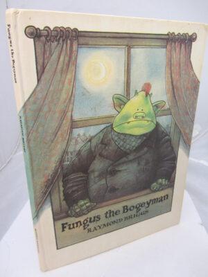 Fungus the Bogeyman. by Raymond Briggs