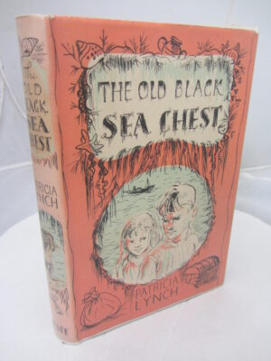 The Old Black Sea Chest.  A Story of Bantry Bay. by Patricia Lynch
